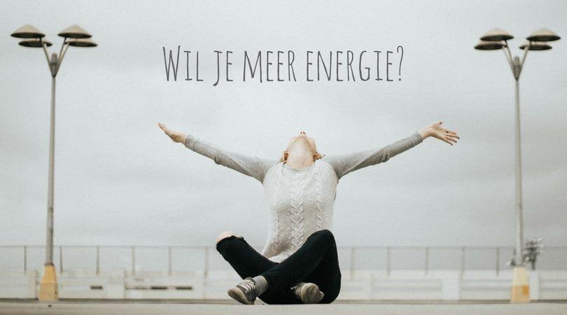 Wil je meer energie